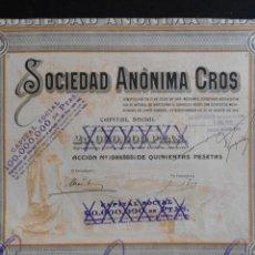Coleccionismo Acciones Españolas: ACCIÓN - SOCIEDAD ANÓNOMA CROS - 1921 - UNA ACCIÓN DE 500 PESETAS. - PCACC. Lote 103156107