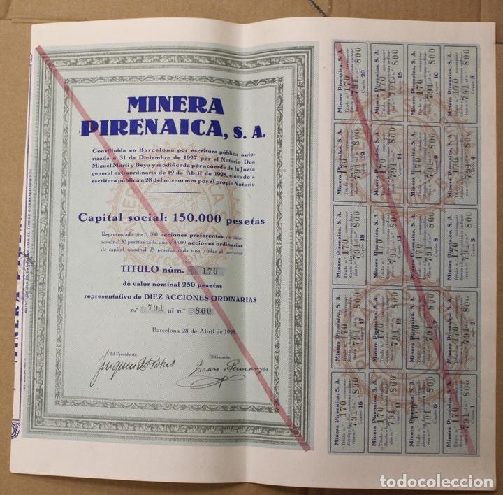 ACCION MINERA PIRENAICA. BARCELONA, 28 DE ABRIL DE 1928 (Coleccionismo - Acciones Españolas)
