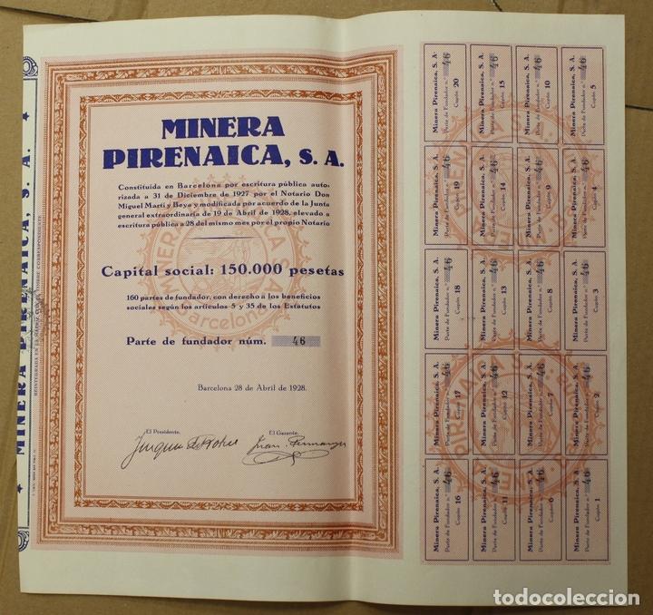 PARTE DE FUNDADOR MINERA PIRENAICA. BARCELONA, 28 DE ABRIL DE 1928. (Coleccionismo - Acciones Españolas)