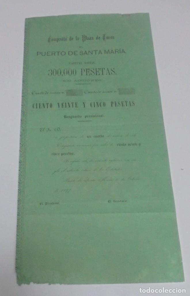 ACCION. PLAZA DE TOROS DEL PUERTO SANTA MARIA. 1877. MEDIDAS: 39 X 37 CM (Coleccionismo - Acciones Españolas)