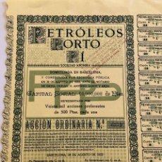 Coleccionismo Acciones Españolas: PETRÓLEOS PORTO PÍ, 1923. Lote 110151671