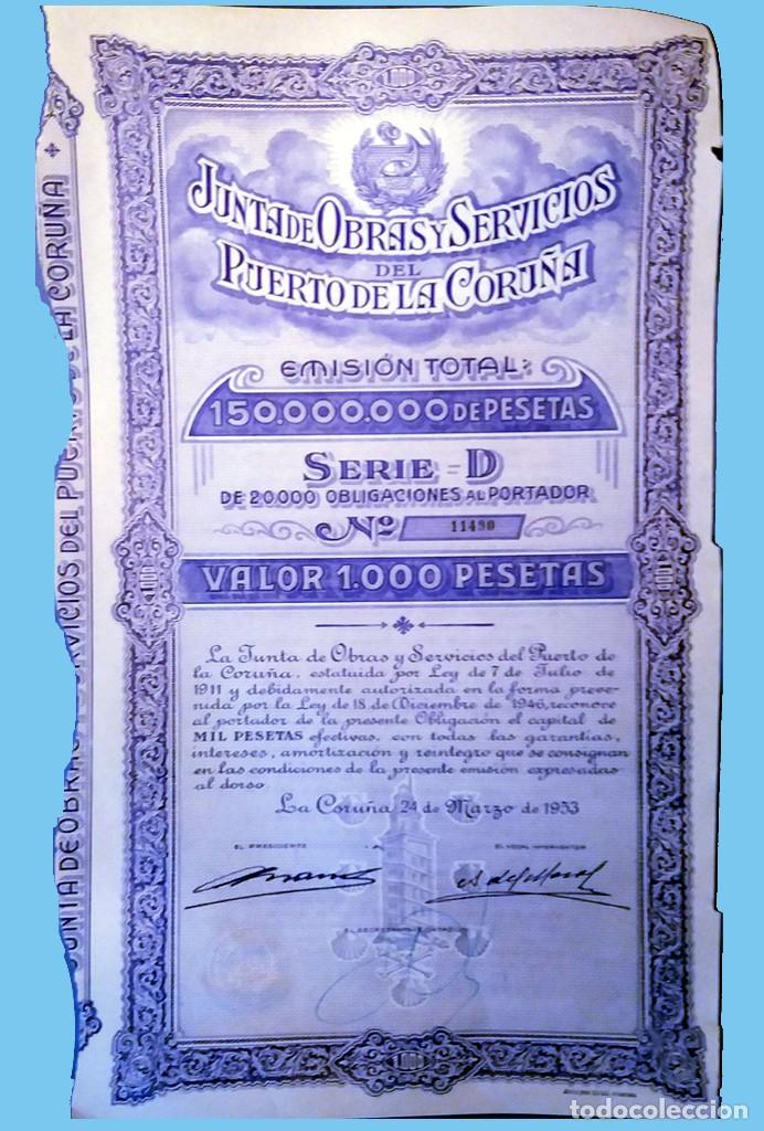 1953.- OBLIGACION DE 1000 PTS. JUNTA DE OBRAS Y SERVICIOS DEL PUERTO DE LA CORUÑA. REV CONDICIONES. (Coleccionismo - Acciones Españolas)