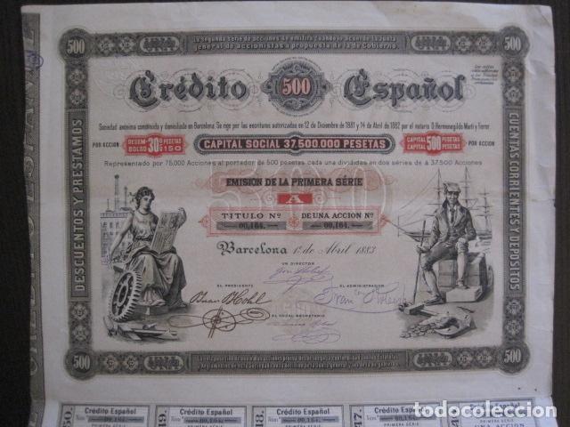 ACCION CREDITO ESPAÑOL- BARCELONA 1 DE ABRIL 1883 - 500 PESETAS - VER FOTOS -(ACCION 1) (Coleccionismo - Acciones Españolas)