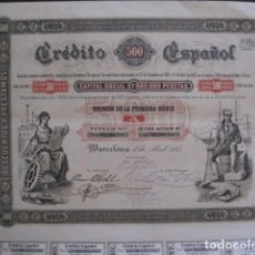 Coleccionismo Acciones Españolas: ACCION CREDITO ESPAÑOL- BARCELONA 1 DE ABRIL 1883 - 500 PESETAS - VER FOTOS -(ACCION 1). Lote 112447339