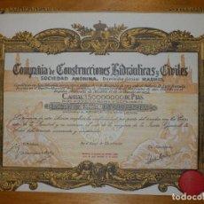 Coleccionismo Acciones Españolas: ANTIGUA ACCIÓN - COMPAÑIA DE CONSTRUCCIONES HIDRAULICAS Y CIVILES.- AÑO 1934 -. Lote 116809067