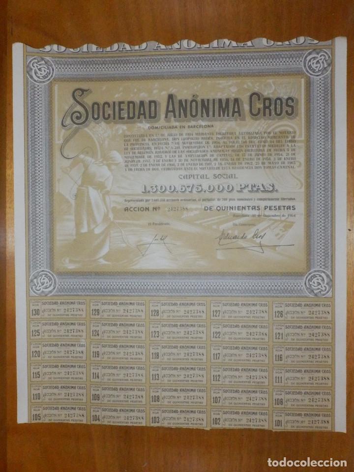 ANTIGUA ACCION SOCIEDAD ANÓNIMA CROS. - AGRÍCOLA - BARCELONA 1964 - MUY BONITA. (Coleccionismo - Acciones Españolas)
