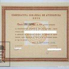 Coleccionismo Acciones Españolas: ACCIÓN DE LA COOPERATIVA COMARCAL DE AVICULTURA, REUS - 500 PESETAS - AÑO 1959. Lote 121128643