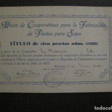 Coleccionismo Acciones Españolas: UNION COOPERATIVAS PASTA PARA SOPA- TITULO ACCION- AÑO 1926 - BARCELONA -VER FOTOS-(ACCION -47). Lote 121155087