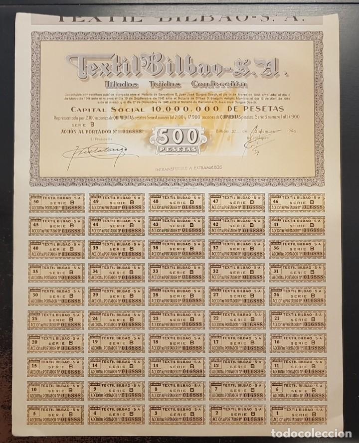 TEXTIL BILBAO SA 27 DE DICIEMBRE DE 1946 HILADOS TEJIDOS CONFECCION 500 PESETAS ACCION CON CUPONES (Coleccionismo - Acciones Españolas)