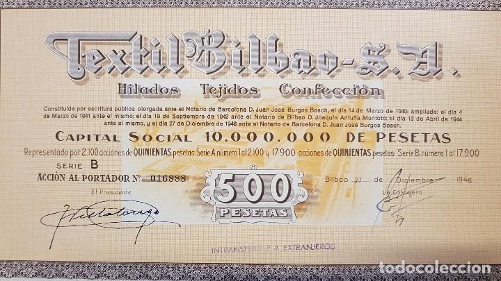 Coleccionismo Acciones Españolas: TEXTIL BILBAO SA 27 de DICIEMBRE de 1946 HILADOS TEJIDOS CONFECCION 500 PESETAS ACCION CON CUPONES - Foto 3 - 125419535