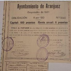 Coleccionismo Acciones Españolas: AYUNTAMIENTO DE ARANJUEZ 1921. Lote 133328458