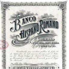 Coleccionismo Acciones Españolas: BANCO HISPANO ROMANO - ACCIÓN 1912. Lote 131032916