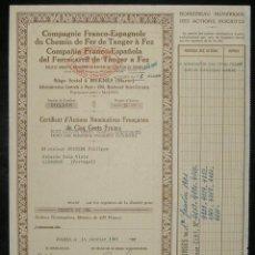 Coleccionismo Acciones Españolas: COMPAÑÍA FRANCO-ESPAÑOLA DEL FERROCARRIL DE TÁNGER A FEZ. Lote 131918706