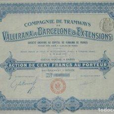 Coleccionismo Acciones Españolas: COMPAÑÍA DE TRANVÍAS DE VALLIRANA A BARCELONA Y EXTENSIONES (1911). Lote 131919610