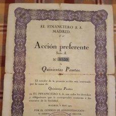 Coleccionismo Acciones Españolas: EL FINANCIERO S.A. ACCION PREFERENTE 500 PTAS MADRID 1922. Lote 132771182