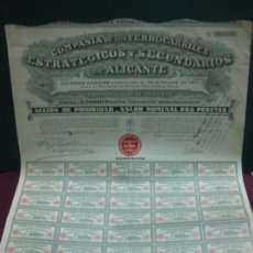 Coleccionismo Acciones Españolas: ACCION COMPAÑIA DE LOS FERROCARRILES ESTRATEGICOS Y SECUNDARIOS DE ALICANTE.1910. CON CUPONES. Lote 133315510