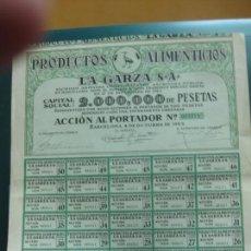 Coleccionismo Acciones Españolas: ACCION PRODUCTOS ALIMENTICIOS LA GARZA S.A. 1923. CON CUPONES.. Lote 133378450