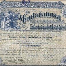 Coleccionismo Acciones Españolas: LA MONTAÑANESA ZARAGOZA. Lote 136813930