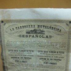 Coleccionismo Acciones Españolas: ACCION LA CARBONERA METALURGICA ESPAÑOLA. MADRID 1873.. Lote 139028362