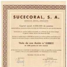 Coleccionismo Acciones Españolas: SUCECORAL SA 1952. Lote 146885282