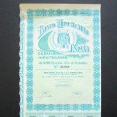Coleccionismo Acciones Españolas: ACCIÓN BANCO HIPOTECARIO DE ESPAÑA. CÉDULA HIPOTECARIA. MADRID, 1949. 500 PESETAS AL PORTADOR. . Lote 147161738