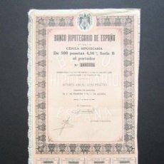 Coleccionismo Acciones Españolas: ACCIÓN BANCO HIPOTECARIO DE ESPAÑA. CÉDULA HIPOTECARIA. MADRID, 1948. 500 PESETAS AL PORTADOR. . Lote 147162042
