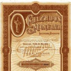 Coleccionismo Acciones Españolas: CALZADOS MINERVA - ACCION 1925. Lote 147584210