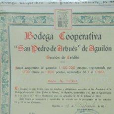 Coleccionismo Acciones Españolas: AGUILON. COMARCA CARIÑENA ZARAGOZA. ANTIGUA ACCION. BODEGA COOPERATIVA SAN PEDRO ARBUES. Lote 147790434