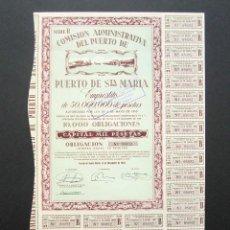 Coleccionismo Acciones Españolas: OBLIGACIÓN COMISIÓN ADMINISTRATIVA DEL PUERTO DE PUERTO DE SANTA MARÍA. SERIE B. AÑO 1950. . Lote 147828346