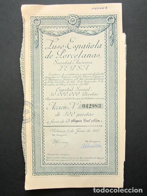 ACCIÓN LUSO-ESPAÑOLA DE PORCELANAS S.A. LEPSA. VALENCIA, 1947. (Coleccionismo - Acciones Españolas)