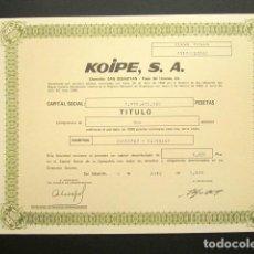 Colecionismo Ações Espanholas: ACCIÓN KOIPE S.A. SAN SEBASTIÁN, 1985. . Lote 149327396