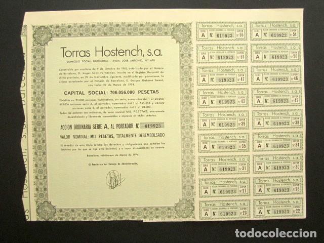 ACCIÓN TORRAS HOSTENCH S.A. BARCELONA, 1974. (Coleccionismo - Acciones Españolas)