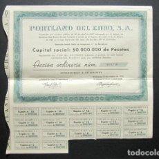 Coleccionismo Acciones Españolas: ACCIÓN PORTLAND DEL EBRO S.A. BARCELONA, 1955. . Lote 148053226