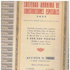 Coleccionismo Acciones Españolas: SOCIEDAD ESPAÑOLA DE CONSTRUCCIONES ESPECIALES . Lote 148055146