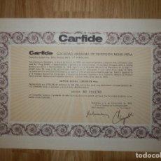 Coleccionismo Acciones Españolas: ACCIÓN - CARFIDE - SOCIEDAD ANÓNIMA DE INVERSIÓN INMOBILIARIA - 2 DE NOVIEMBRE DE 1973 -. Lote 148112194