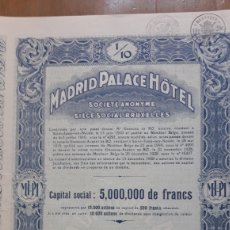 Coleccionismo Acciones Españolas: HOTEL PALACE MADRID (1928). Lote 155216065