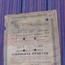 Coleccionismo Acciones Españolas: RARA OBLIGACIÓN DE 50 PESETAS DE 1913 DEL BANCO AGRARIO DE BALEARES MALLORCA CIRCULO COMO VALOR. Lote 156853317
