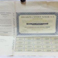 Coleccionismo Acciones Españolas: HILADOS Y TINTES SOLER S.A. TITULO AL PORTADOR DE UNA ACCIÓN ORDINARIA CON SUS 20 CUPONES. AÑO 1944. Lote 158205410