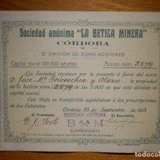 Coleccionismo Acciones Españolas: ACCIÓN - PARTICIPACIÓN - LA BÉTICA MINERA - SOCIEDAD ANÓNIMA - CÓRDOBA - 2ª EMISIÓN AÑO 1915 . Lote 159013726