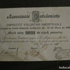 Coleccionismo Acciones Españolas: ACCION-ASSOCIACIO CATALANISTA-EMPRESTIT VOLUNTARI-ACCIO CINCH PTAS-VALLS ANY 1908-VER FOTOS-V-16.692. Lote 161835086