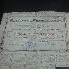 Coleccionismo Acciones Españolas: ACCION EDITORIAL PERELLO. BARCELONA 31 DICIEMBRE 1944. CON CUPONES.. Lote 162916390