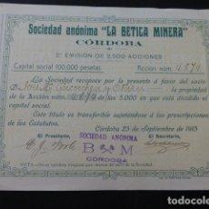Coleccionismo Acciones Españolas: ACCION SOCIEDAD ANONIMA LA BETICA MINERA CORDOBA 1916. Lote 166057086