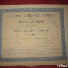 Coleccionismo Acciones Españolas: ACCION. SOCIEDAD ANONIMA GENERAL DE ESPECTACULOS MADRID.SAN SEBASTIAN 1929. TITULO DE SOCIO FUNDADOR. Lote 168278268