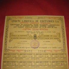 Coleccionismo Acciones Españolas: ACCION. UNION LIBRERA DE EDITORES. ANTIGUA LIBRERIA SUBIRANA. BARCELONA 1921. CON CUPONES.. Lote 168278564