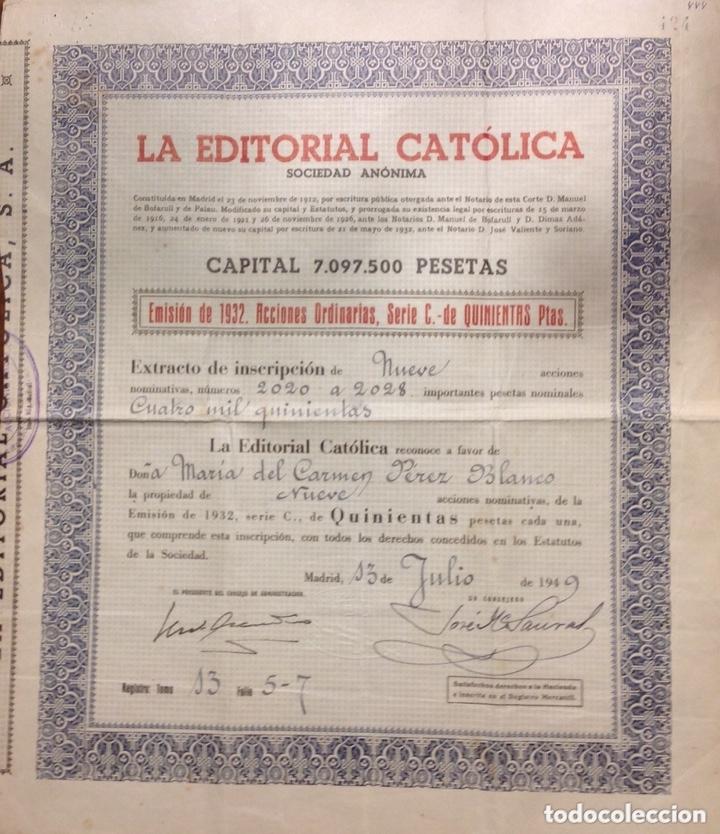 Coleccionismo Acciones Españolas: 2 Certificados de Acciones de Editorial Católica S.A. de 1949. Emisión de 1932 y de 1948. - Foto 2 - 172801317