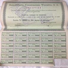 Coleccionismo Acciones Españolas: INMOBILIARIA CONSTRUCTORA VIZCAINA S.A. (INCOVISA) - CON CUPONES - 1946 - 36X32,5. Lote 177561057