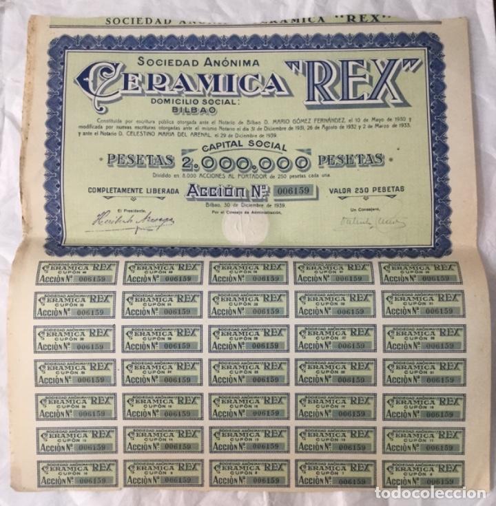 ACCION DE LA SOCIEDAD ANONIMA CERAMICA REX - BILBAO 1939 - CON CUPONES - 37X34,5CM (Coleccionismo - Acciones Españolas)
