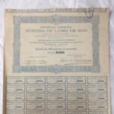 Coleccionismo Acciones Españolas: ACCION SOCIEDAD ANONIMA MINERA DE LOMO DE BAS - BILBAO 1901 - TODOS LOS CUPONES - 35,5X31CM. Lote 177568515