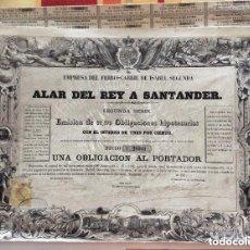 Coleccionismo Acciones Españolas: EMPRESA DEL FERROCARRIL DE ISABEL SEGUNDA -ALAR DEL REY A SANTANDER SEGUNDA SERIE -OBLIGACIONES 1863. Lote 178038178