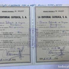 Coleccionismo Acciones Españolas: TITULO DE RESGUARDO CON Nº, PROVISIONAL DE ACCIONES LA EDITORIAL CATOLICA, S.A. EMISIÓN 1968. Lote 178107617